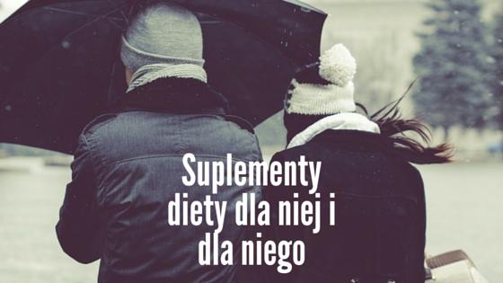 Suplementy diety dla niej i dla niego
